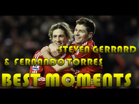 Steven Gerrard and Fernando Torres BEST MOMENTS (видео)