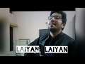 Laiyan laiyan | unplugged | cover | Acoustic