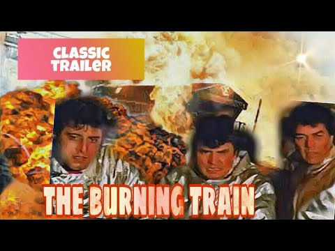 The Burining Train Film Trailer