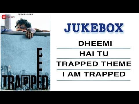 Trapped - Full Movie Audio Jukebox | Rajkummar Rao