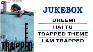 Nonton Trapped - Full Movie Audio Jukebox | Rajkummar Rao & Geetanjali Thapa | Alokananda Dasgupta Film Subtitle Indonesia Streaming Movie Download