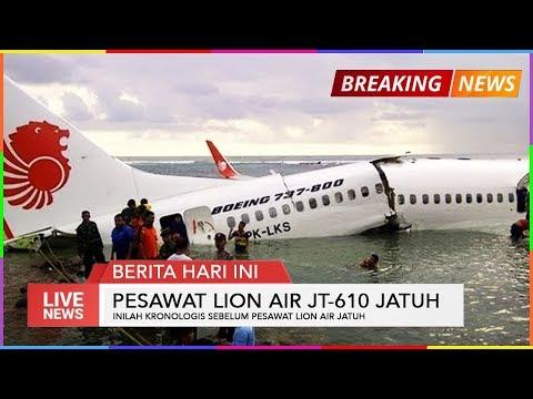 KRONOLOGIS JATUHNYA PESAWAT LION AIR JT 610 RUTE  JAKARTA -PANGKAL PINANG HARI INI