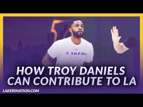 Video: Lakers Nation Previews: Can Troy Daniels Make An Impact On The Lakers