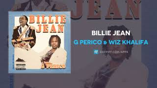 G Perico & Wiz Khalifa - Billie Jean (AUDIO)