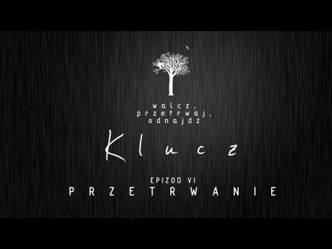 KLUCZ - Epizod VI