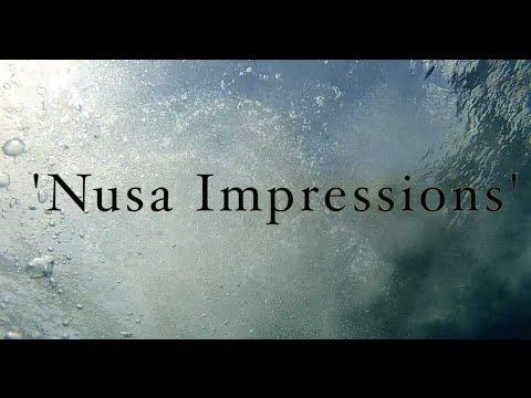 Nusa impressions