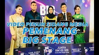 Video Sidang Media Pemenang BIG STAGE: Sarah Suhairi, Syafiq, Afiq, Wani & Baby Shima MP3, 3GP, MP4, WEBM, AVI, FLV September 2018