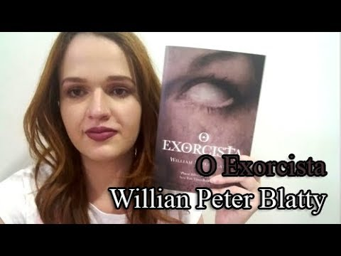 O Exorcista - Willian Peter Blatty