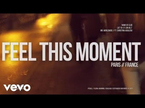 Pitbull - Feel This Moment (Ft. Christina Aguilera) tekst piosenki