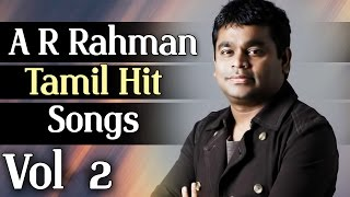 A. R. Rahman Superhit Songs || Jukebox Vol-2
