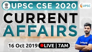 7:00 AM - UPSC CSE 2020 | Current Affairs Show by Sumit Sir | 16 Oct 2019 | The Hindu, PIB, PSC
