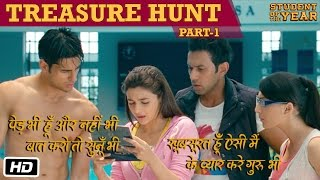 Nonton The Treasure Hunt  Part 1   Student Of The Year   Sidharth Malhotra  Alia Bhatt   Varun Dhawan Film Subtitle Indonesia Streaming Movie Download