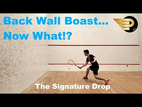 Squash - How To Perform The Signature Drop - Episode 4 - Back Wall Boast ... Now What!?