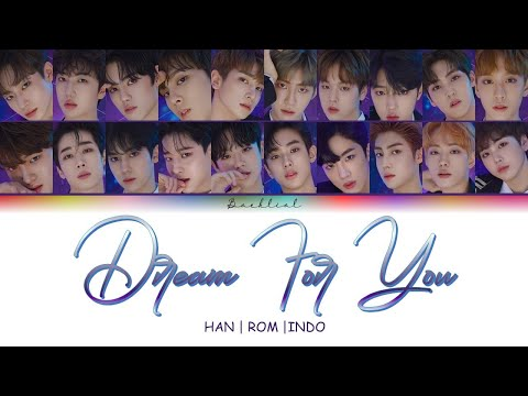 PRODUCE X 101 - 꿈을 꾼다 (Dream For You) (Prod by. 이대휘) (HAN/ROM/INDO Color Coded Lyrics/가사)