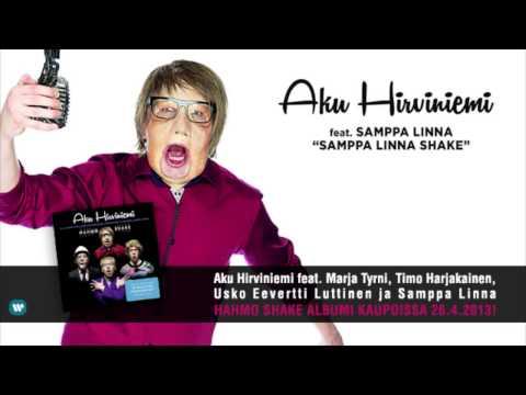 Aku Hirviniemi feat. Samppa Linna - Samppa Linna Shake tekijä: WMFinland