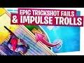 Epic Trickshot Fails Amp Impulse Nade Trolls  Fortnite Funny Moments