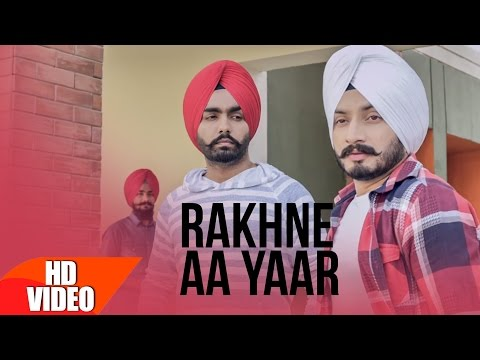 Rakhne Aa Yaar Songs mp3 download and Lyrics