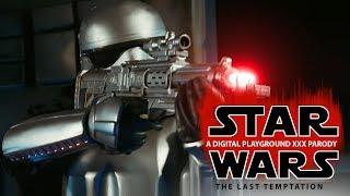 Star Wars: The Last Temptation A DP XXX Parody
