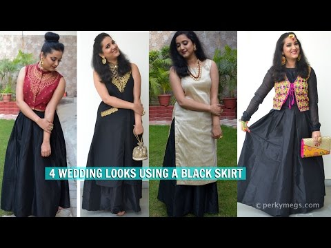 Indian Ethnic Wear Lookbook | 4 Indian Wedding Looks With a Black Skirt | Perkymegs