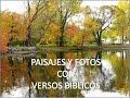 PAISAJES Y FOTOS CON VERSOS BIBLICOS - YouTube