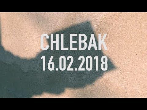 Chlebak [#131] 17.02.2018