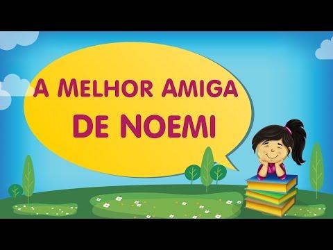 A MELHOR AMIGA DE NOEMI | Cantinho da Criança com a Tia Érika