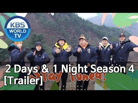 2 Days and 1 Night Season 4   1박 2일 시즌4 [Trailer ver.2]