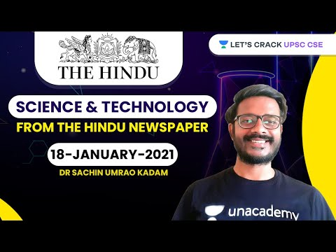 Science and Technology from The Hindu Newspaper | 18-January-2021 | Crack UPSC CSE/IAS | Sachin Sir