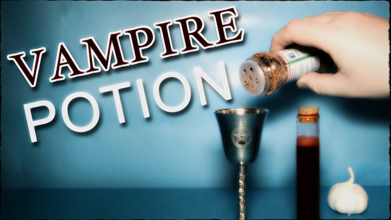 How To Become A Vampire - A Potion That Really Works