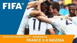 Video FRANCE v NIGERIA (2:0) - 2014 FIFA World Cup™ MP3, 3GP, MP4, WEBM, AVI, FLV September 2018