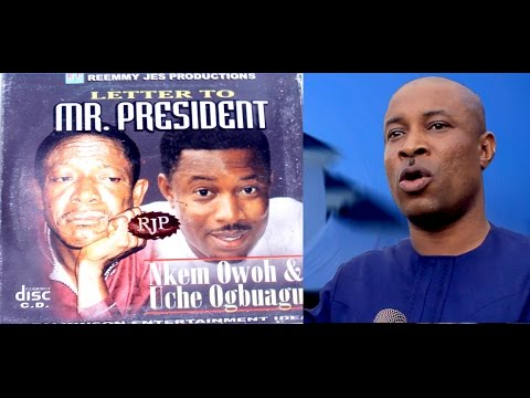 OUR LETTER TO MR PRESIDENT ........ OSUOFIA & UCHE OGBUAGU