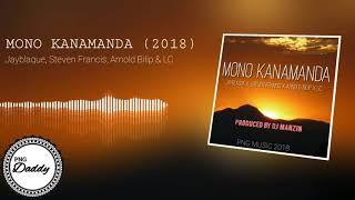 MONO KANAMANDA (2018) - Jayblaque, Arnold Bilip, Steven Francis & Leslie Chan