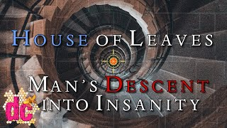 House of Leaves Analysis - A Man's Descent Into Insanity