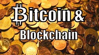 Le Bitcoin et la Blockchain