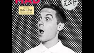Download Lagu G-Eazy - Mad ft. Devon Baldwin Mp3
