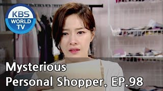 Nonton Mysterious Personal Shopper                 Ep 98  Sub   Eng  Chn   2018 07 19  Film Subtitle Indonesia Streaming Movie Download