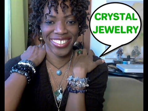 Crystal Jewelry: Why I Wear & Love Crystal/Gemstone Jewelry