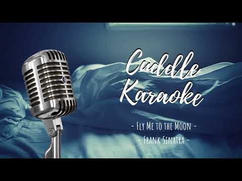 Video Cuddle Karaoke 🍯 Fly Me To The Moon 🍯 Frank Sinatra download in MP3, 3GP, MP4, WEBM, AVI, FLV January 2017