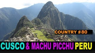 Machu Picchu Peru  city images : A Tourist's Guide to Cusco and Machu Picchu, Peru