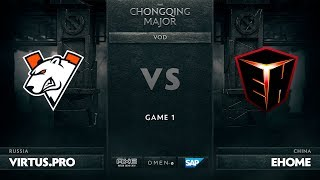 Virtus.pro vs EHOME, Game 1, The Chongqing Major Group A