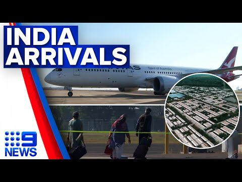 First repatriation flight from India touches down in Darwin | 9 News Australia