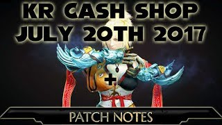 Watch me Live at - http://www.twitch.tv/rinkutalks My Website - http://rinkutalks.pro KR Cash Shop and Patch Note Highlights July...