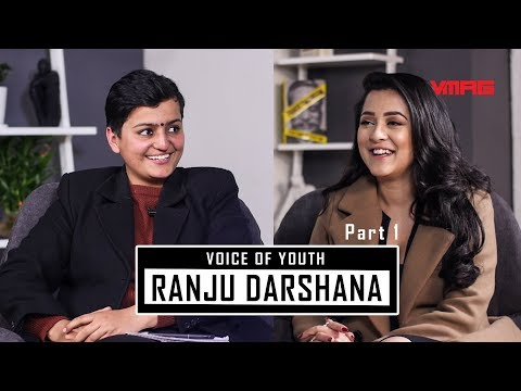 (Is Ranju Darshana the voice of the youth? Part 1 - Duration: 20 minutes.)