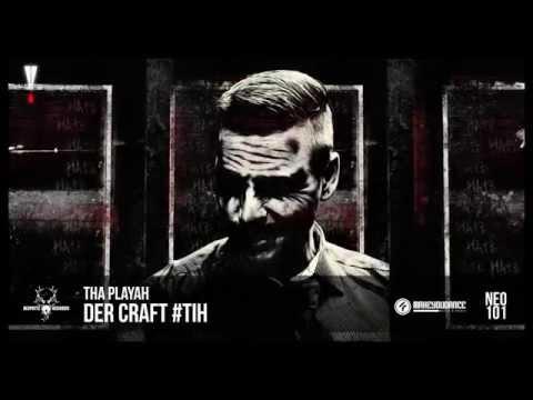 Tha Playah - Der Craft #TiH (NEO101)
