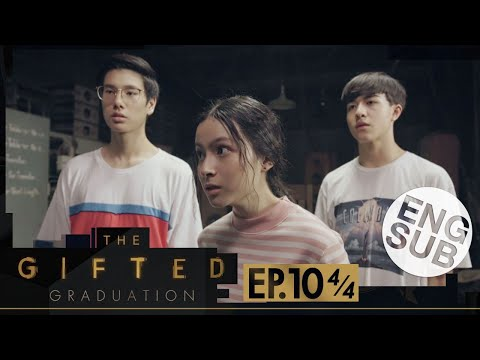 [Eng Sub] The Gifted Graduation | EP.10 [4/4]