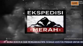Video Expedisi Merah 15 Februari 2018 Eps 65 MP3, 3GP, MP4, WEBM, AVI, FLV Desember 2018