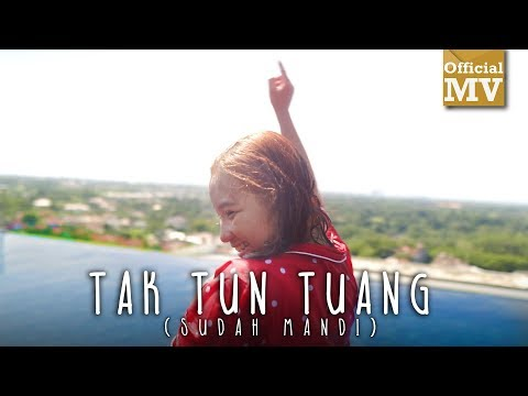 Download Lagu Upiak - Tak Tun Tuang (Sudah Mandi) (Official Music Video) Music Video