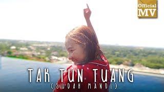 Video Upiak - Tak Tun Tuang (Sudah Mandi) (Official Music Video) MP3, 3GP, MP4, WEBM, AVI, FLV Desember 2018