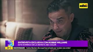 Exclusiva con Robbie Williams, este domingo en ABC