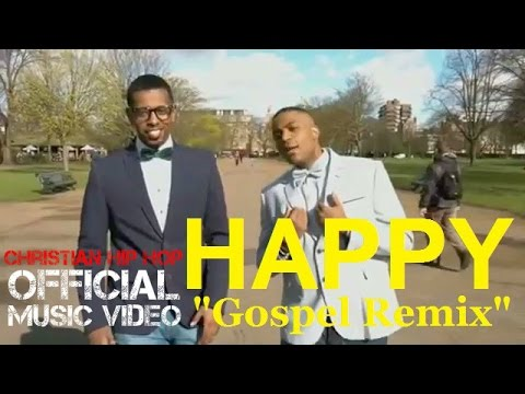 Christian Rap - Pharrell Williams - Happy (Gospel Remix - Adam & Kid)(@ChristianRapz)